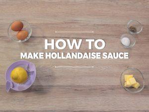 How to Make Hollandaise Sauce